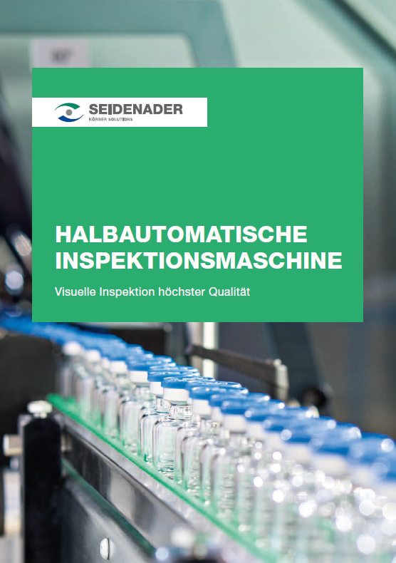Seidenader_Semi-automatic-Inspection_DE