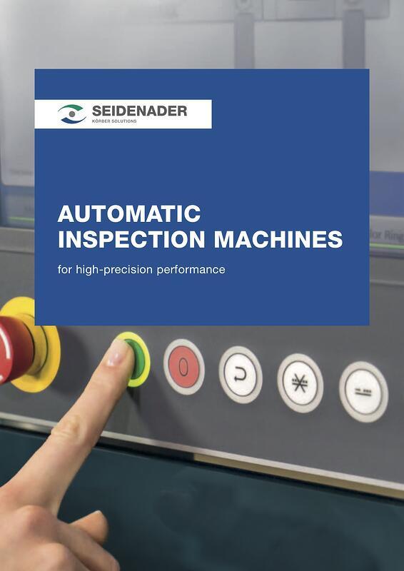 Seidenader_Your-benefits_02_Automatic-Inspection_2015